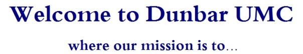Welcome to Dunbar UMC